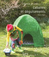 Cabanes et déguisements