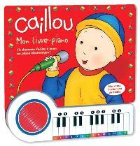 Caillou  : mon livre-piano