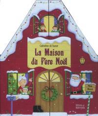 Calendrier de l'avent : la maison du Père Noël