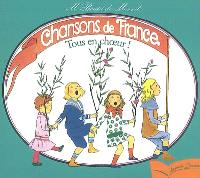 Chansons de France. Volume 3, Tous en choeur