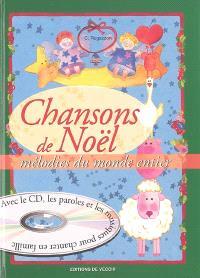 Chansons de Noël : mélodies du monde entier