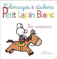 Coloriages et stickers Petit Lapin Blanc : les animaux