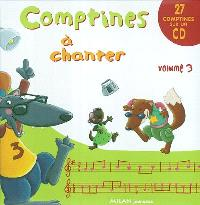 Comptines à chanter. Volume 3