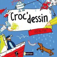 Croc'dessin. Volume 3, 100% fun