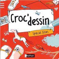 Croc'dessin. Volume 1, Spécial filles