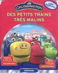 Des petits trains très malins