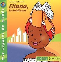 Eliana, la Brésilienne