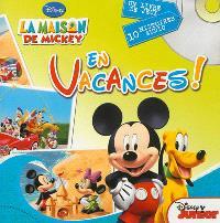 En vacances ! : la maison de Mickey