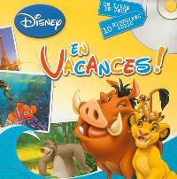 En vacances ! : un livre de jeux, 10 histoires audio