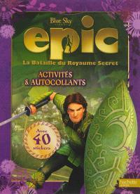 Epic, la bataille du royaume secret : activités et autocollants