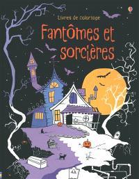 Fantômes et sorcières : livres de coloriage