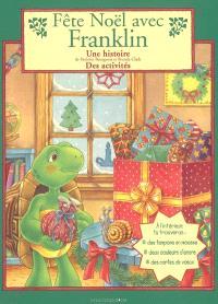 Fête Noël avec Franklin : une histoire, des activités