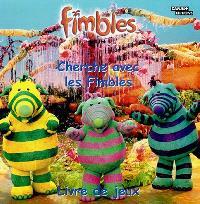 Fimbles. Volume 2004, Cherche avec les Fimbles : livre de jeux