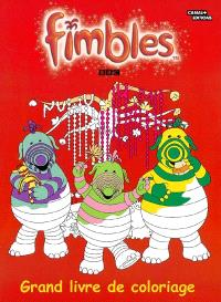 Fimbles. Volume 2004, Grand livre de coloriage