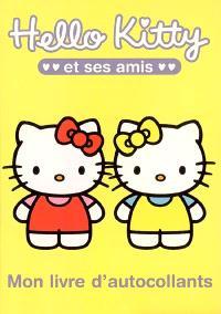 Hello Kitty et ses amis : mon livre d'autocollants