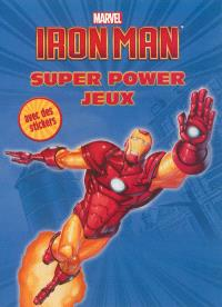 Iron Man : super power jeux
