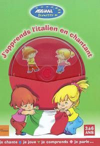 J'apprends l'italien en chantant (3 à 6 ans) : je chante, je joue, je comprends, je parle