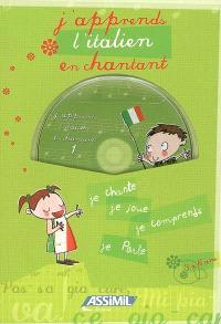 J'apprends l'italien en chantant, 3 à 6 ans : je chante, je joue, je comprends, je parle