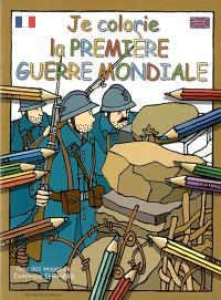 Je colorie la Première Guerre mondiale