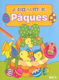 Je crée ma fête de Pâques