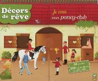 Je crée mon poney-club