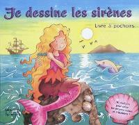 Je dessine les sirènes : livre à pochoirs