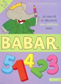 Je joue et je découvre les chiffres avec Babar, 4-5 ans