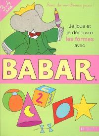 Je joue et je découvre les formes avec Babar, 3-4 ans