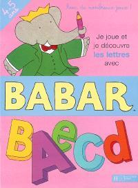 Je joue et je découvre les lettres avec Babar, 4-5 ans