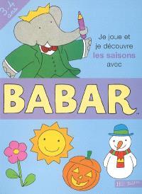 Je joue et je découvre les saisons avec Babar, 3-4 ans