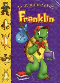 Je m'amuse avec Franklin