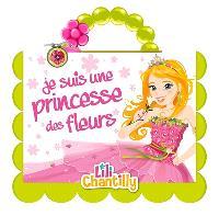 Je suis une princesse des fleurs