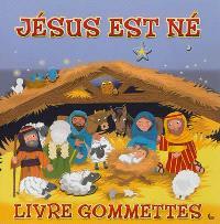 Jésus est né : livre gommettes