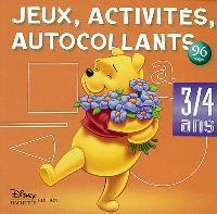 Jeux, activités et autocollants, 3-4 ans : Winnie l'ourson