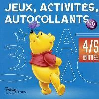Jeux, activités et autocollants, 4-5 ans : Winnie l'ourson
