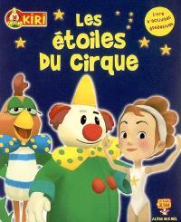 Kiri. Volume 2006, Les étoiles du cirque : livre d'activités éducatives
