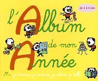 L'album de mon année, 3-4 ans : je dessine, je raconte, je colorie,je colle...