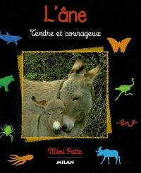 L'âne : tendre et courageux