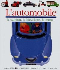 L'automobile : le camion, la bicyclette, la moto