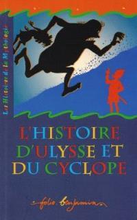 L'histoire d'Ulysse et du cyclope