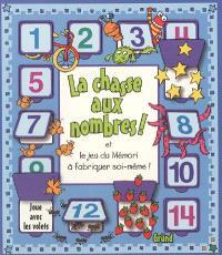 La chasse aux nombres ! : et le jeu du mémori à fabriquer soi-même
