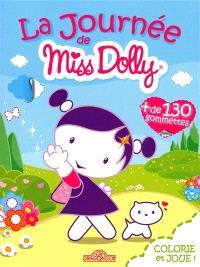 La journée de Miss Dolly : un livre à colorier pour s'amuser !