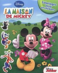 La maison de Mickey : coloriages, jeux et stickers