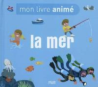 La mer : mon livre animé