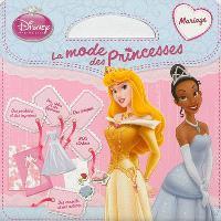 La mode des princesses, Mariage
