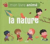 La nature : mon livre animé