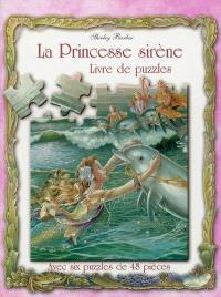 La princesse sirène : livre de puzzles