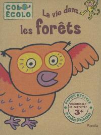 La vie dans les forêts