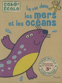 La vie dans les mers et les océans