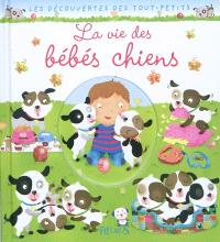La vie des bébés chiens